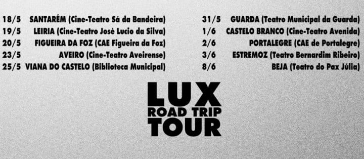 LUX Road Trip Tour