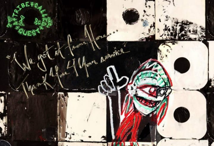 A Tribe Called Quest We-Got-It-From-Here-Thank-You-4-Your-Service