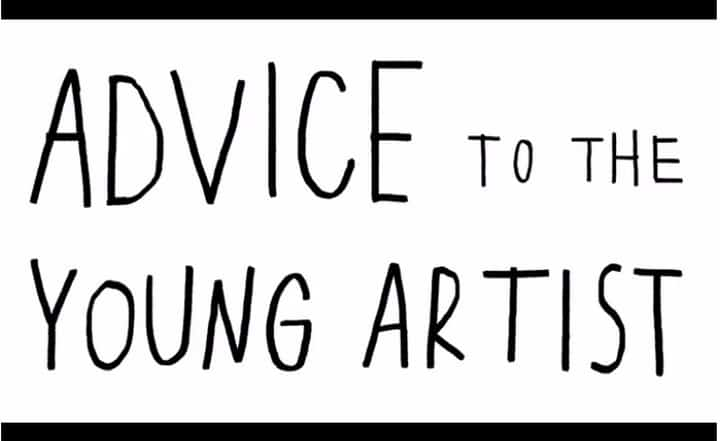 Advice to Young Artists