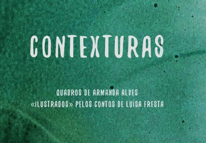 Contexturas de Luísa Fresta e Armanda Alves
