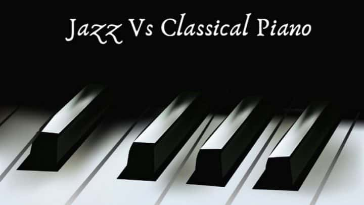 Piano Jazz vs Piano Clássico
