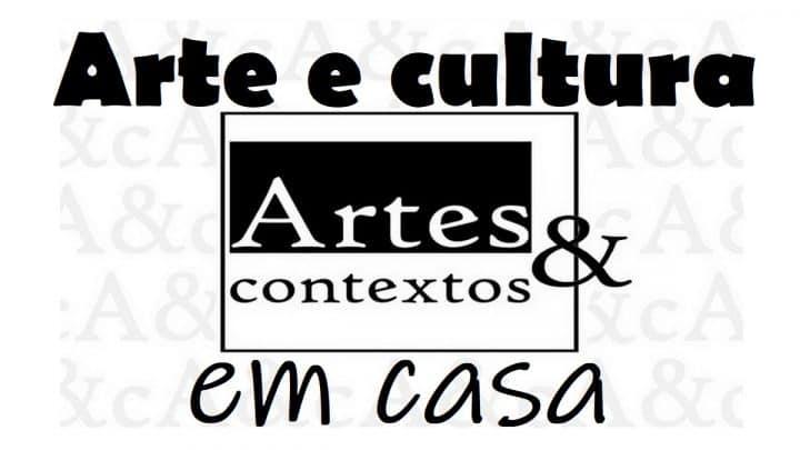 Arte e cultura em casa Artes & contextos
