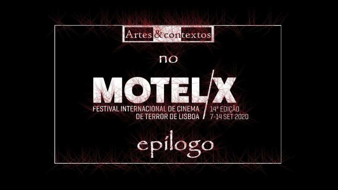 MOTELX 14 - Epílogo - Artes & contextos