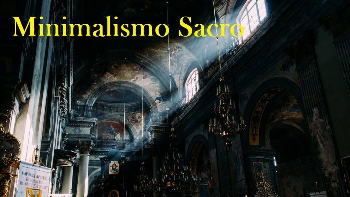 Minimalismo Sacro